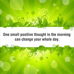 one-positive-thought-in-the-morning-motivational-quotes-sayings-pictures
